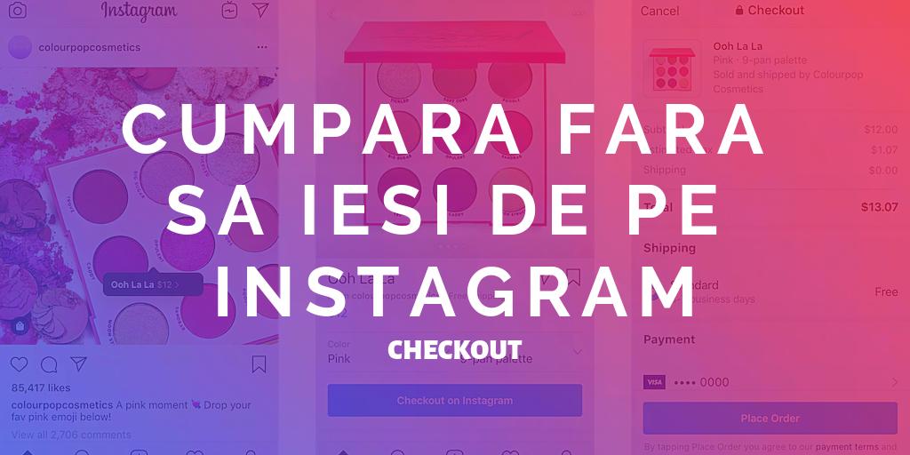 Cat de usor va fi sa cumperi produse de pe Instagram?